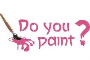 DO YOU PAINT